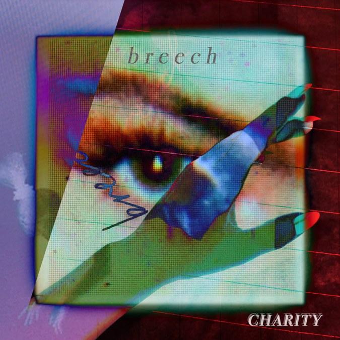 "Charity ""Breech – EP"""