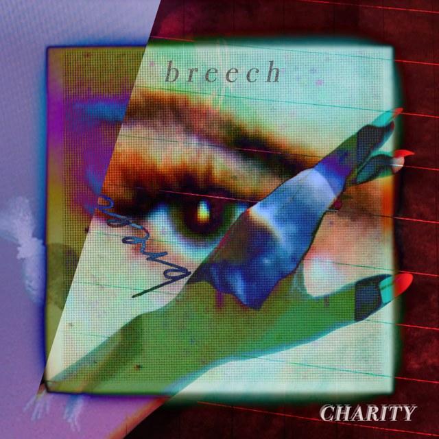 "Charity ""Breech - EP"""
