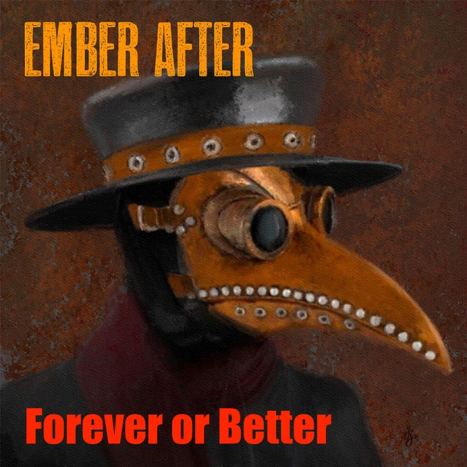 "Ember After ""Forever or Better – Single"""
