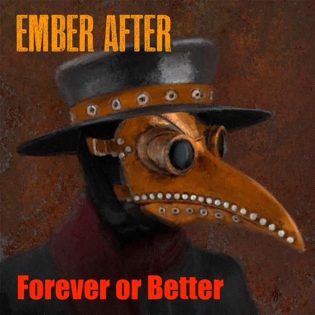 "Ember After ""Forever or Better - Single"""