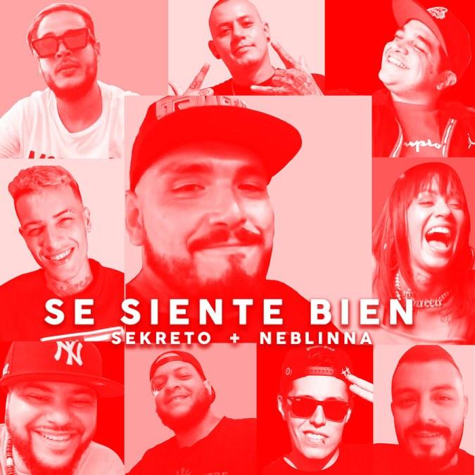 """Sekreto + Neblinna """"Se Siente Bien – Single"""""""