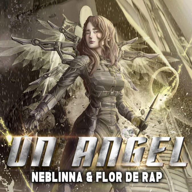 """Neblinna & Flor De Rap """"Un Angel – Single"""""""