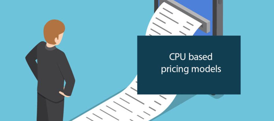 CPU Based Pricing Models