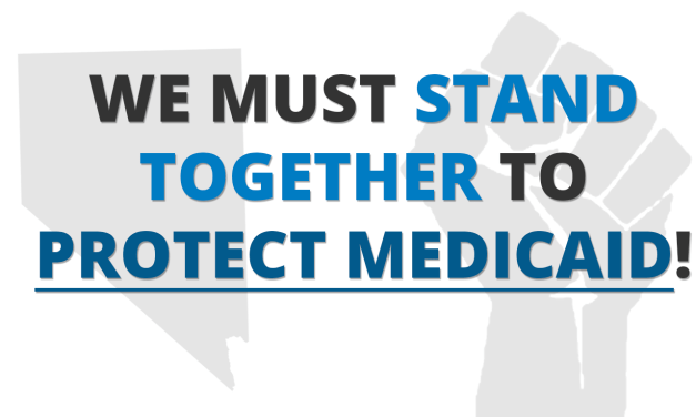 Organize to protect Medicaid in Nevada!