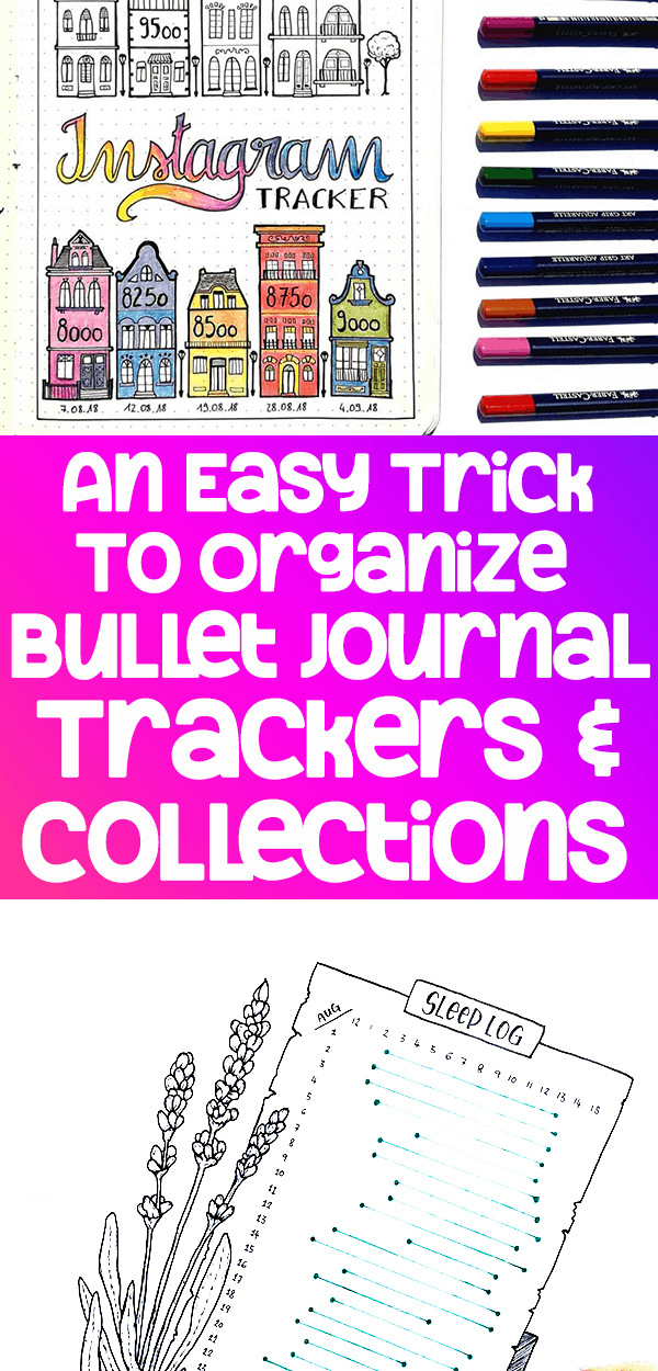 How to Organize Bullet Journal Trackers and Collections Easily and Quickly Pinterest Pin Number 1