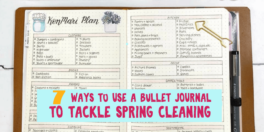 Organize Your Spring Cleaning with Bullet Journals