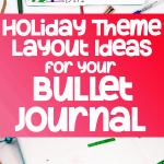 Bullet journal holiday theme layout ideas pinterest image