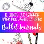 Bright Pinterest image for the blog post '11 Things I Learned After Two Years of Bullet Journals""