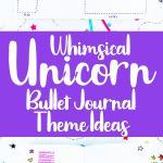 Purple whimsical unicorn bullet journal theme ideas Pinterest pin
