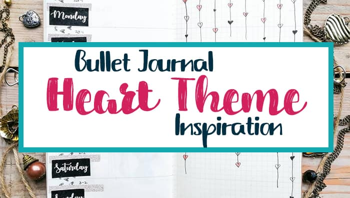 Bullet Journal Heart Theme Inspiration