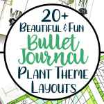 20+ Beautiful Plant Spreads for Bullet Journals.