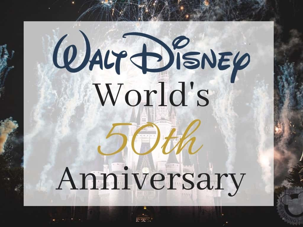 Disney World\'s 50th Anniversary - the Ultimate Guide - Planning The ...