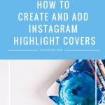 Highlight Covers How To Easily Create Add Them Without Sharing To Your Instagram Story