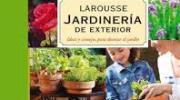 Larousse de Jardinería. Plantas de Exterior