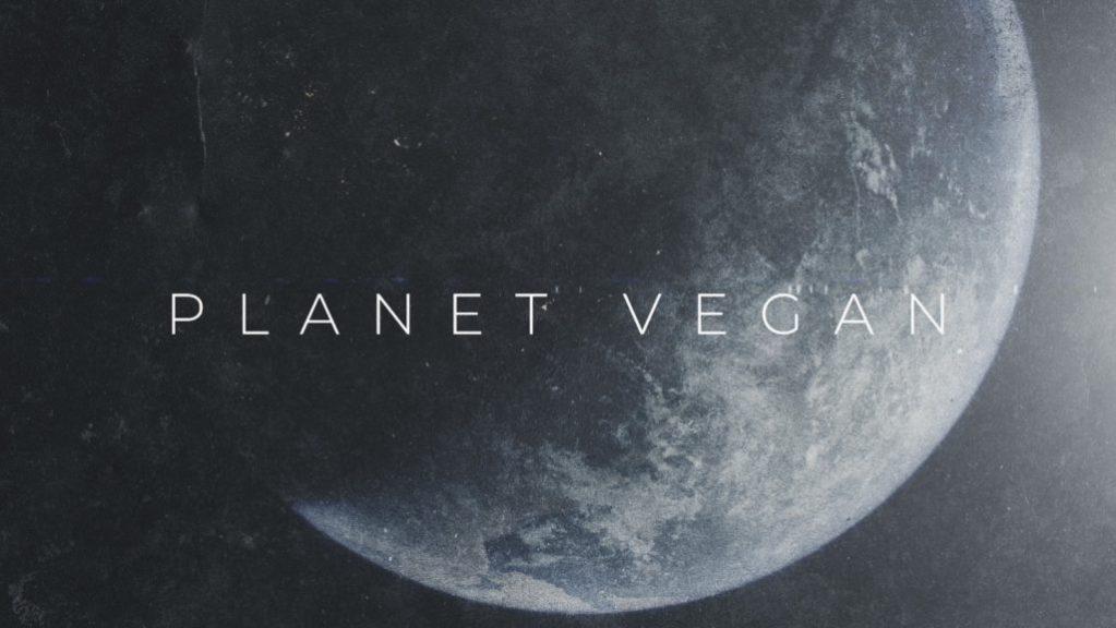 Planet Vegan documentary 2019