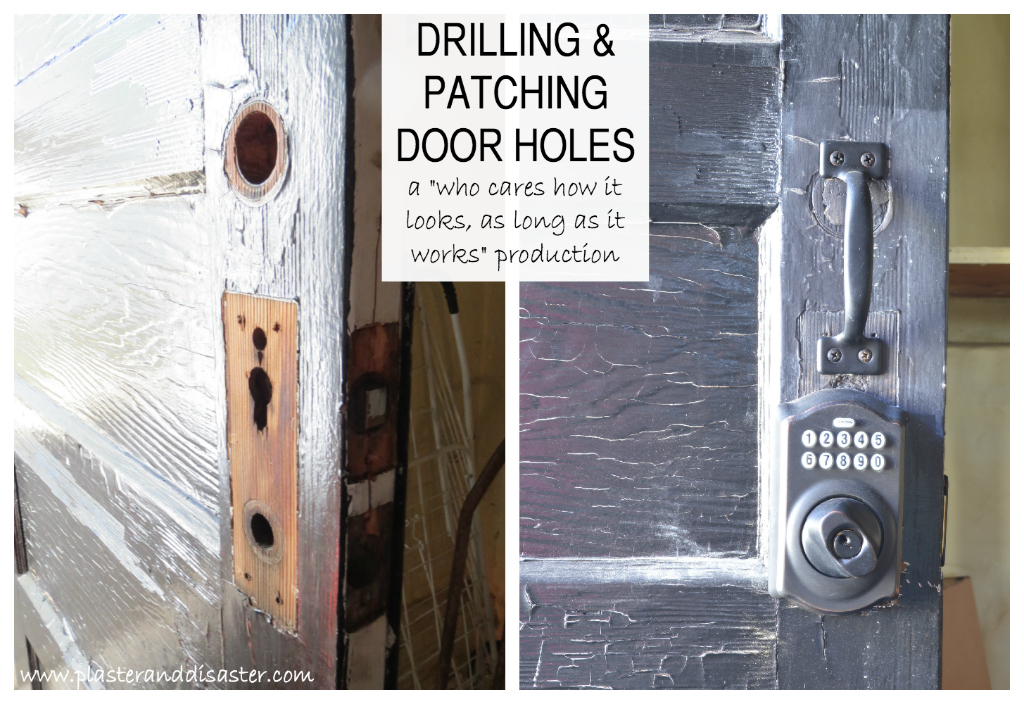 Home improvement - drilling and patching door holes -- Plaster & Disaster