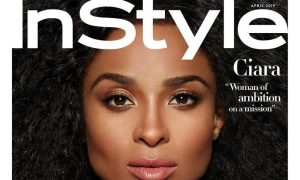 Ciara Gracefully Covers InStyle Magazine's April Issue