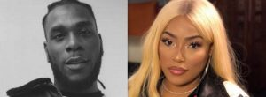 Rumour Or Truth: Are Burna Boy And Stefflon Don Broken Up?