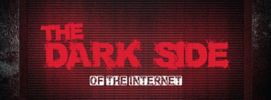 internet dark side