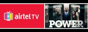 With Airtel TV App You Can Now Catch Up On All Past Power Seasons From 1 To 5