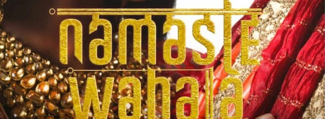 Namaste Wahala Is First Nollywood Film To Postpone Release Date Due To Coronavirus