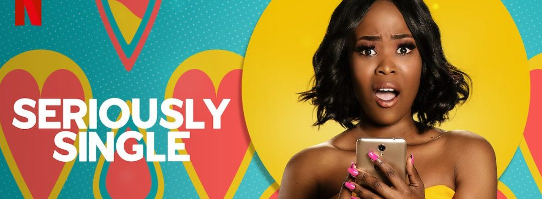 "Real Love Or Just Loneliness- Watch Netflix ""Seriously Single"""