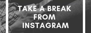 """Instagram Has Plans To Introduce A """"Take A Break"""" Feature On Its App"""
