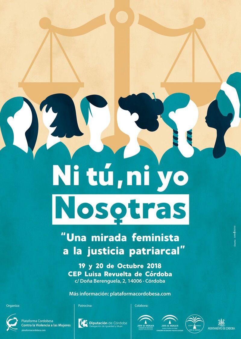"""Jornadas: Ni tú, ni yo. Nosotras. """"Una mirada feminista a la cultura patriarcal"""""""