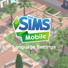 The Sims Mobile – Language Settings