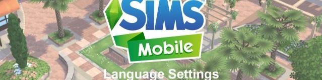 The Sims Mobile – Language Settings