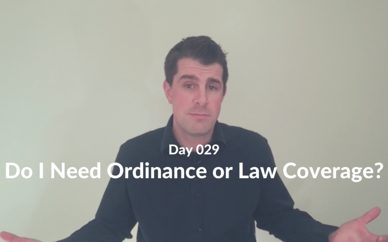 Do I Need Ordinance or Law Coverage?