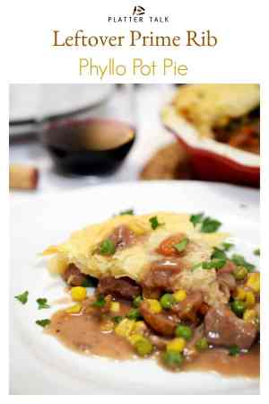 This leftover prime rib pot pie uses flakey phyllo dough but you can use a store-bought crust or be adventurous and make your own homemade crust! This savory leftover meal is great for leftover roast beef and if you are looking for leftover steak recipes, this is it! Be sure to make this delicious family meal as a follow-up to your next prime rib dinner.