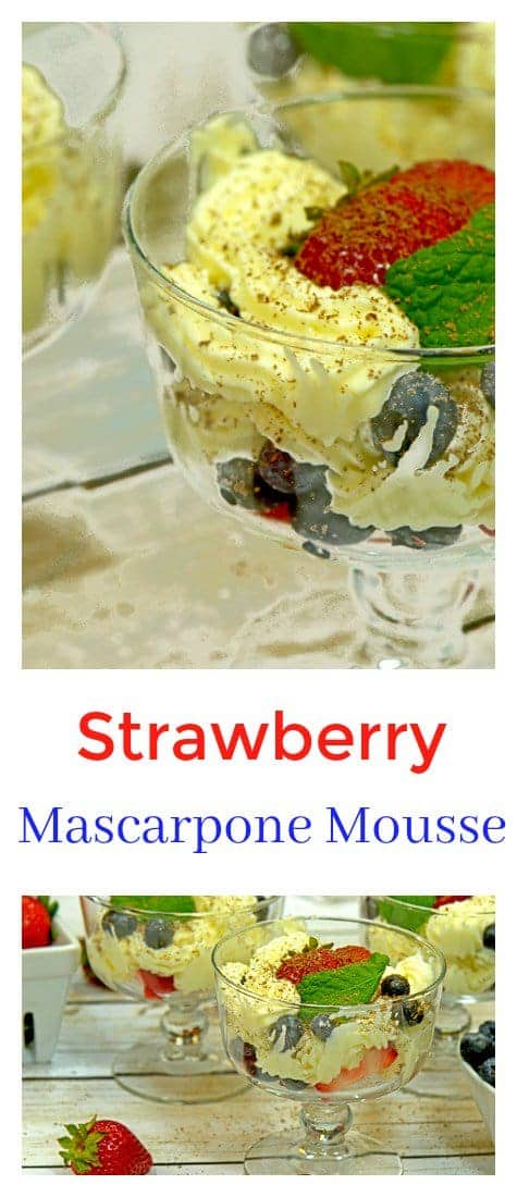 Strawberry Mascarpone Mousse is the ideal summer dessert. Fast and easy, add some blueberries to this dish and you have a perfect fourth of July sweet treat.