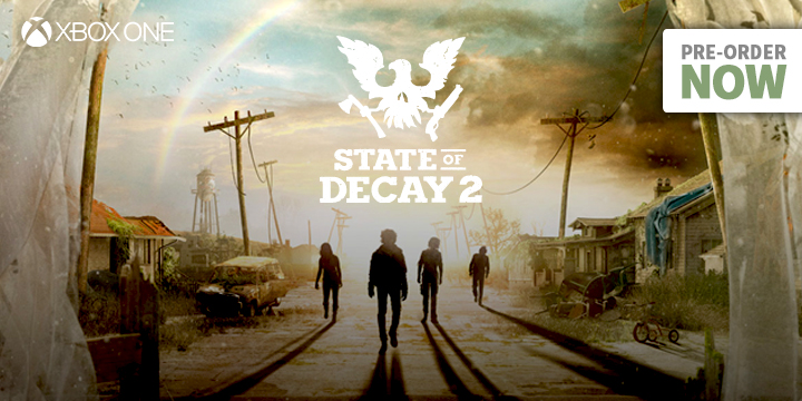 State of Decay 2 New Screenshots and Gameplay Launch Trailer