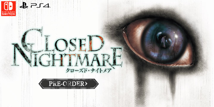 Play-Asia.com, Closed Nightmare, Closed Nightmare Asia Version, PlayStation 4, Nintendo Switch, Asia, release date, price, gameplay, features