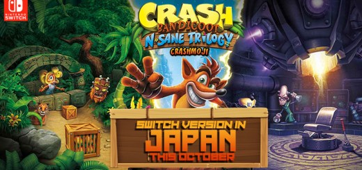 Crash Bandicoot N. Sane Trilogy, Switch, Japan, gameplay, features, release date, price, trailer, screenshots, game updates, updates