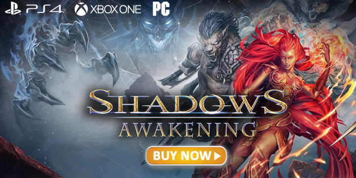 Shadows Awakening, PlayStation 4, Xbox One, PC, Europe, US, release date, gameplay, price, features, game