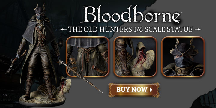 Bloodborne The Old Hunters 1/6 Scale Statue: Hunter, Bloodborne 1/6 Scale Weapon: Hunter's Arsenal Saw Cleaver & Hunter Blunderbuss, Bloodborne 1/6 Scale Weapon: Hunter's Arsenal Beast Cutter, Bloodborne 1/6 Scale Weapon: Hunter's Arsenal Cannon, Bloodborne 1/6 Scale Weapon: Hunter's Arsenal Kirkhammer, Bloodborne Collections, Bloodborne Collector's Item, Bloodborne Weapon