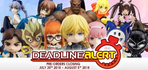 DEADLINE ALERT! All The Toy Pre-Orders Closing Jul 30th – Aug 5th!