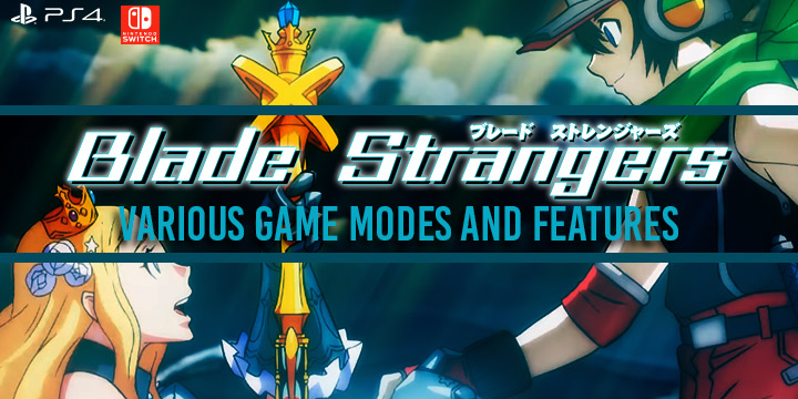 Blade Strangers, Switch, PS4, US, Japan, Asia, Various Mode, features, release date, game updates, update, price, trailer, screenshots