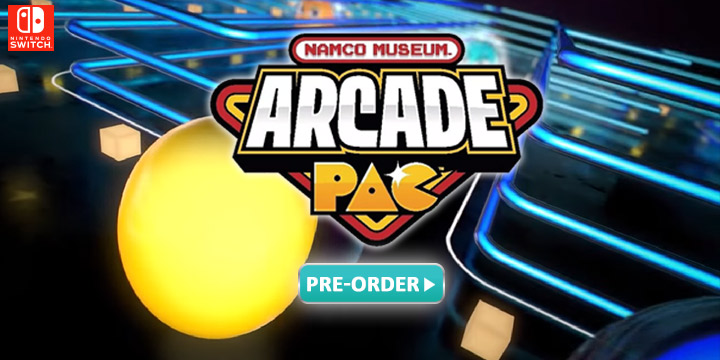 Namco Museum Arcade Pac, Switch. US, Europe, Australia, gameplay, features, release date, trailer, price, screenshots