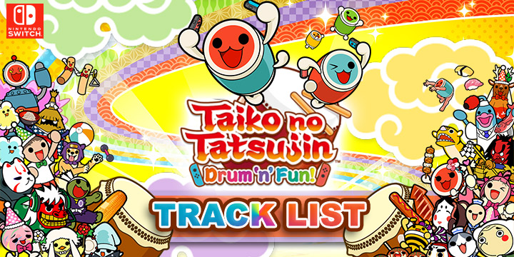 Taiko no Tatsujin: Drum 'n' Fun!, Switch, US, Europe, gameplay, features, release date, price, trailer, screenshots, updates, track list