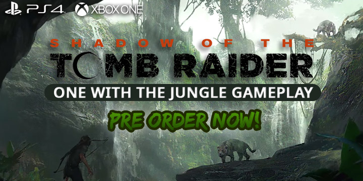 Shadow of the Tomb Raider, PlayStation 4, Xbox One, One with the Jungle gameplay, features, gameplay, price, North America, Europe, Japan, Asia, Australia, update, new trailer
