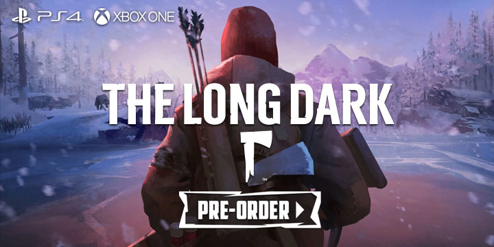 The Long Dark, PS4, xONE, US, Europe, gameplay, features, release date, price, trailer, screenshots