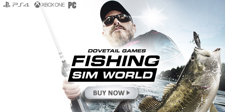 Fishing Sim World, PlayStation 4, Xbox One, Windows PC, PC, North America, US, Europe, release date, price, gameplay, features, Maximum Games, Dovetail Games