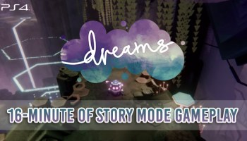 UPDATED - Dreams Do Come True In Dreams on PS4! - Playasia Blog