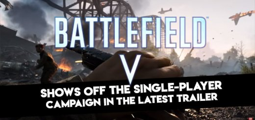 Battlefield V, EA, PS4, XONE, Windows, PlayStation 4, Xbox One, PC, US, Europe, Japan, Asia, gameplay, features, release date, price, trailer, screenshots, Single-Player Trailer