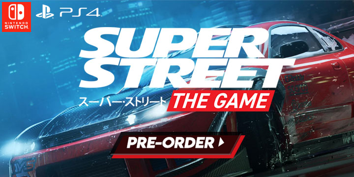 Super Street: The Game is Heading to Europe for Switch, PS4 & PC!