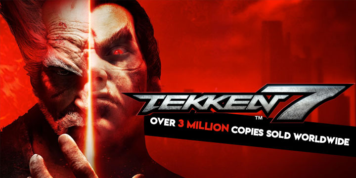 Tekken, Tekken 7, PS4, XONE, Windows, PC, PlayStation 4, Xbox One, US, Europe, Japan, Asia, update, million copies