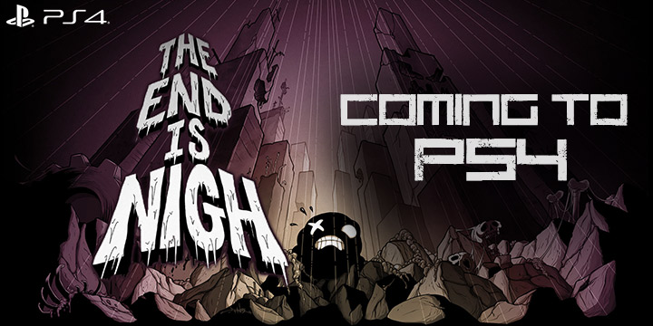The End is Nigh, PlayStation 4, Nicalis, announced, The Nicalis PS4 Experience, release date, news, update, PS4